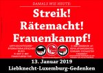 13.1.19 LL-Gedenken: 100 Jahre – Streik, Rätemacht & Frauenkampf!